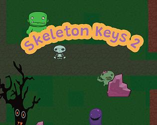 Skeleton Keys 2