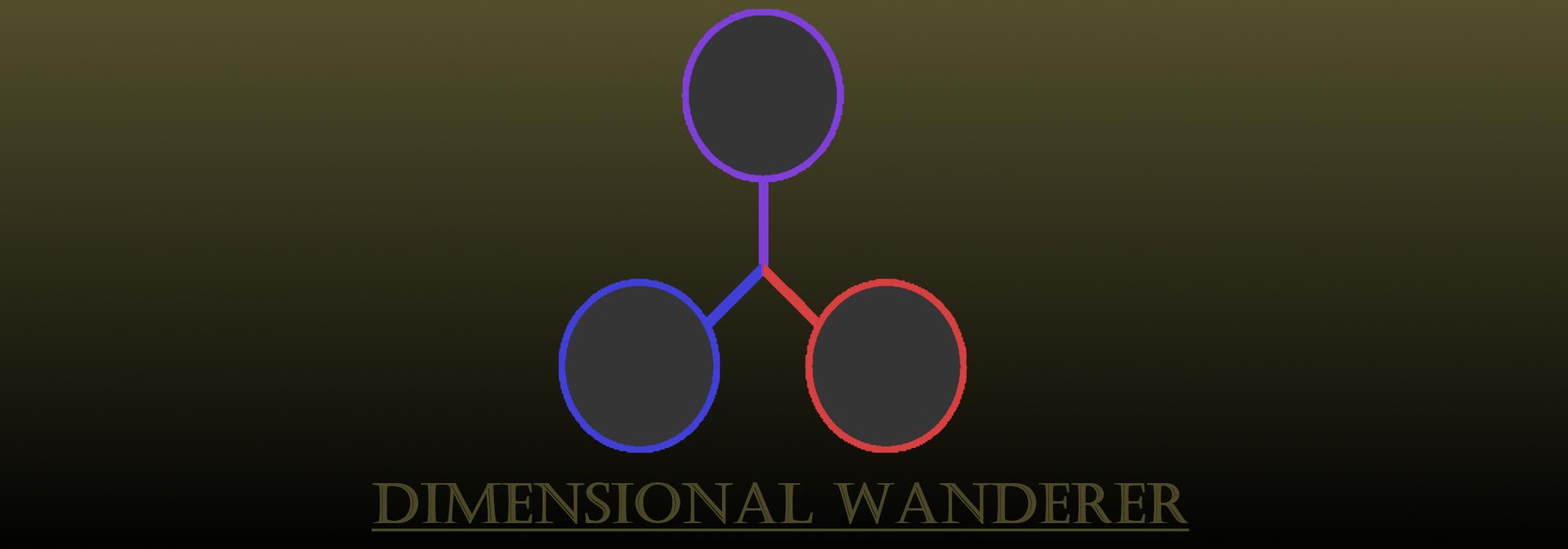 Dimensional Wanderer