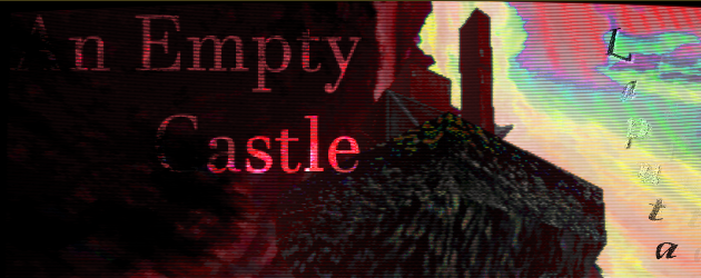 An Empty Castle: Laputa