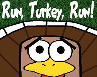 Run, Turkey, Run! (Jamable)