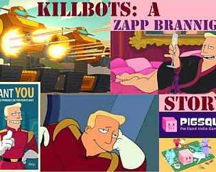 Killbots: A Zapp Brannigan Story!