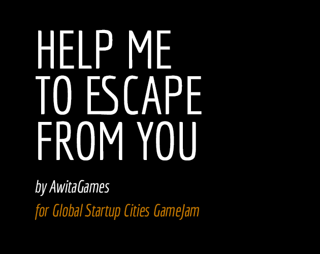 Help Me To Escape From You