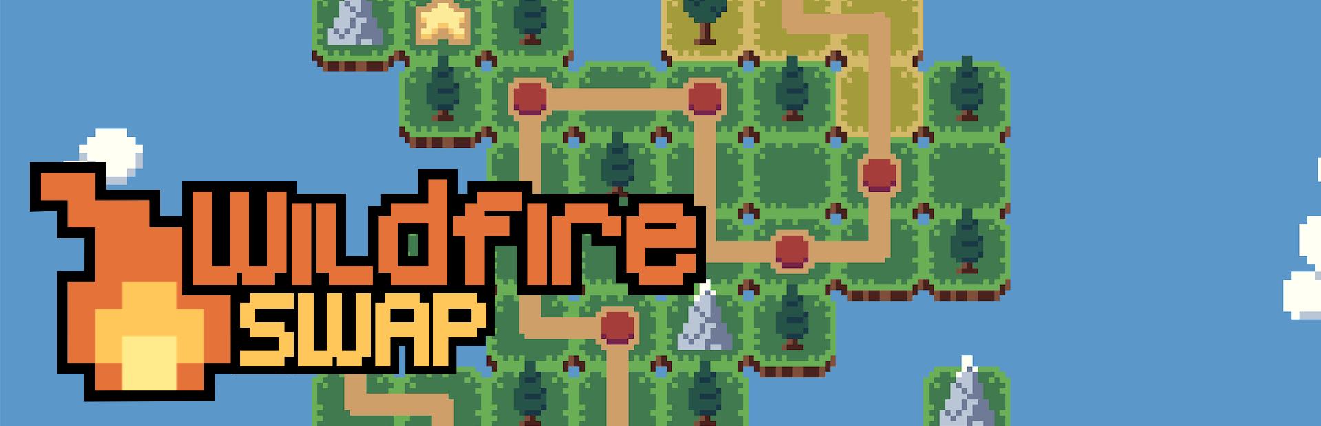 Wildfire Swap Devlog