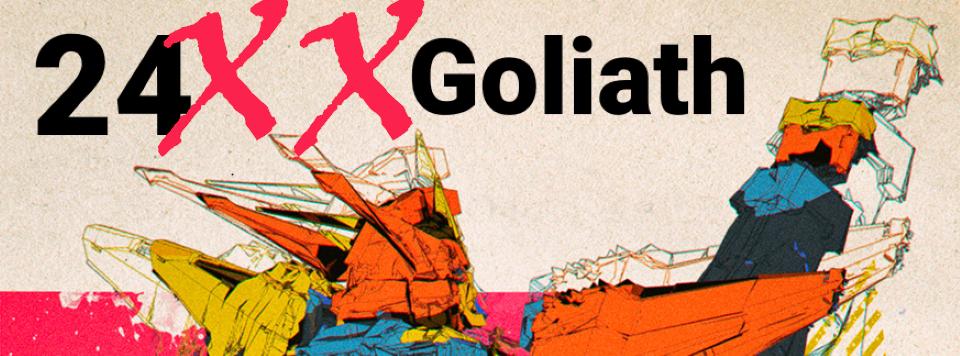 24XX: GOLIATH