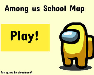 Among Us School Map By Cloudman64 For Unofficial Among Us Fan Game Jam Itch Io