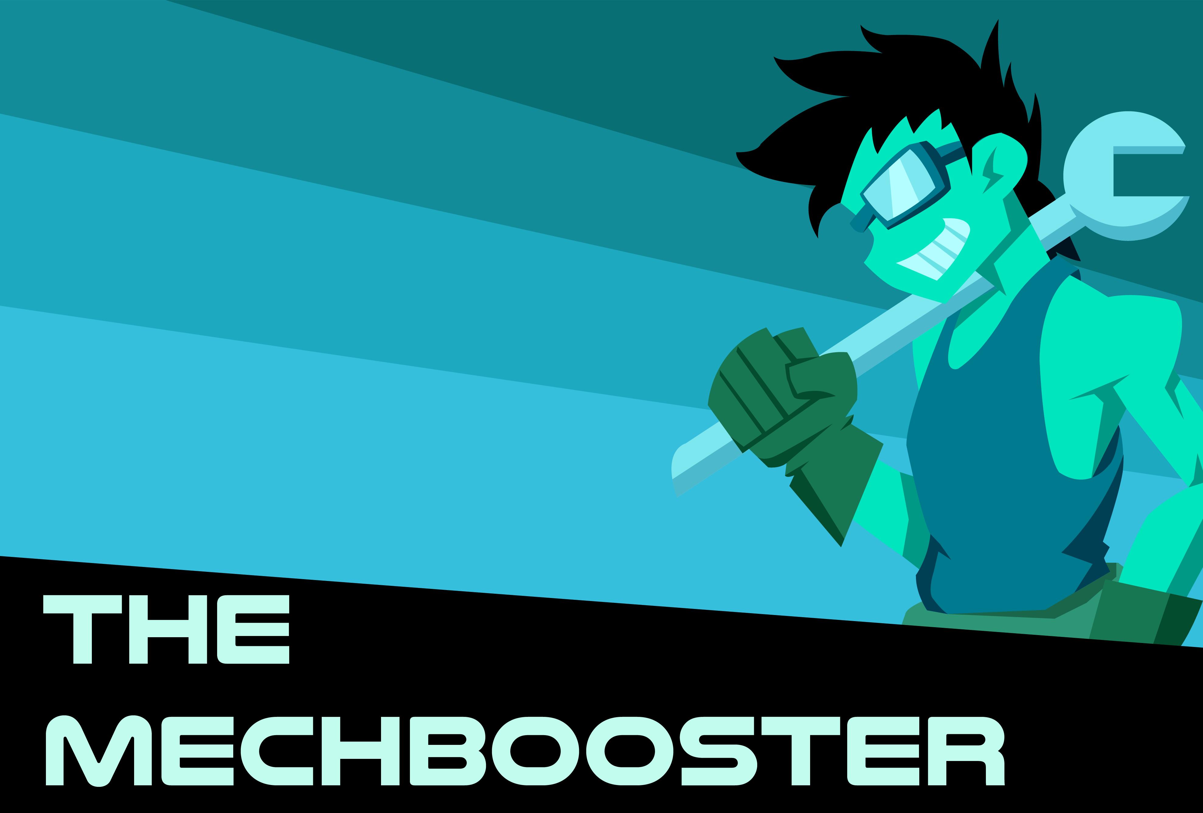 The Mech Booster