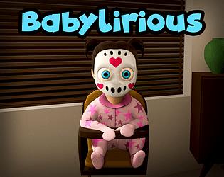 Babylirious [$2.99] [Simulation] [Windows]