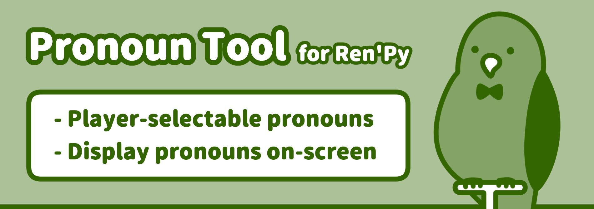 Pronoun Tool for Ren'Py