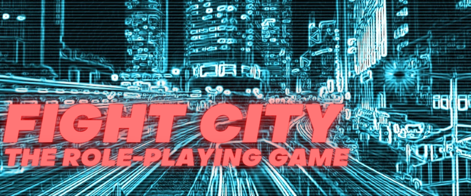 Fight City - The Role-Playing Game