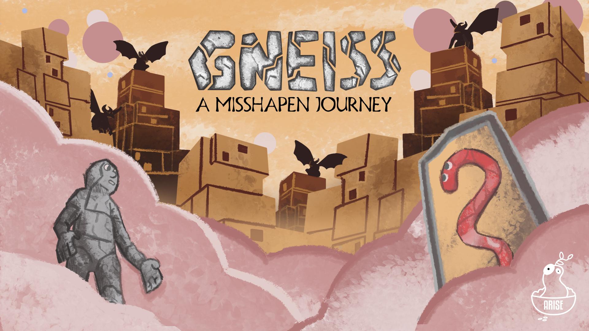 Gneiss: A Misshapen Journey