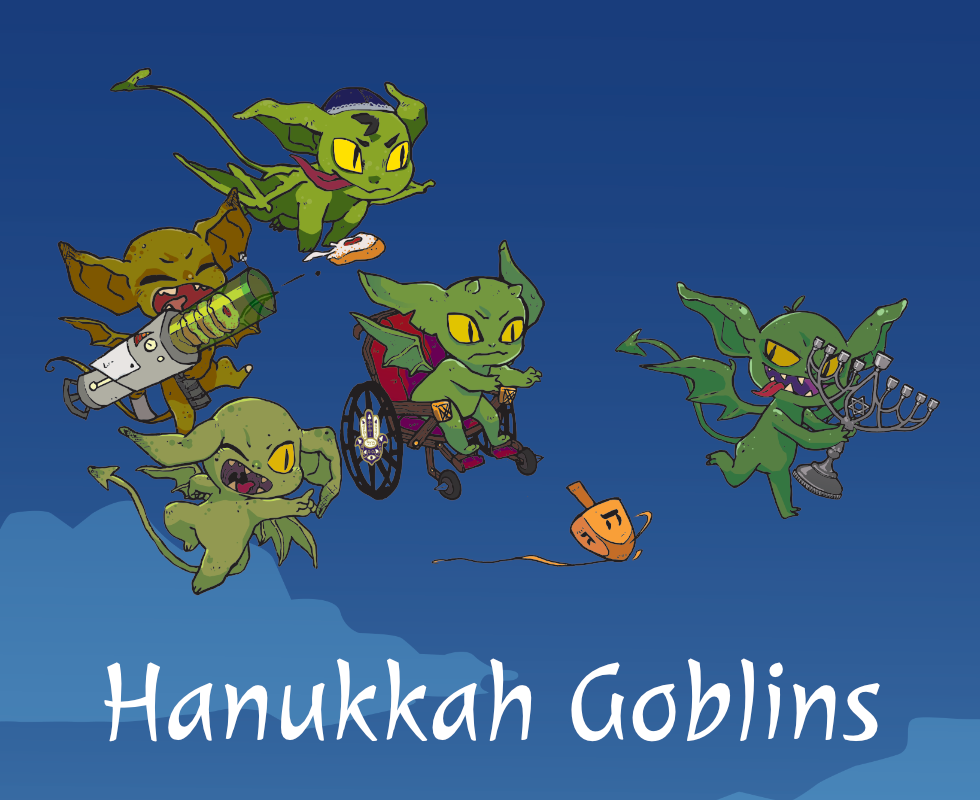 Hanukkah Goblins