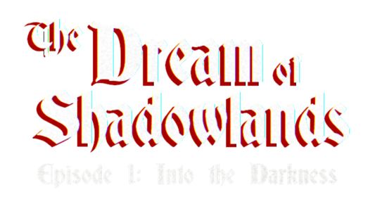 The Dream of Shadowlands Episode 1