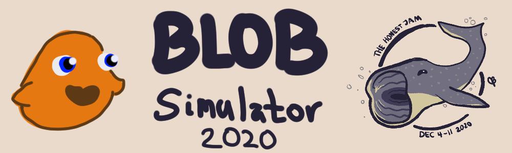 Blob Simulator 2020