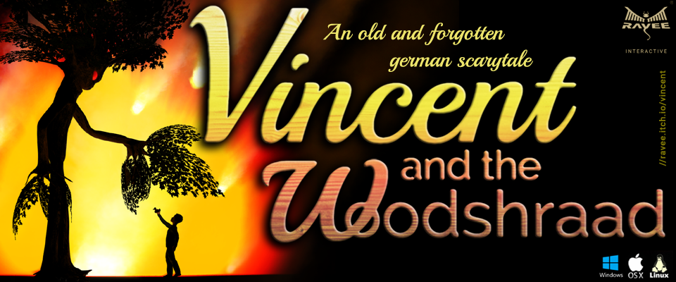 Vincent and the Woodshraad