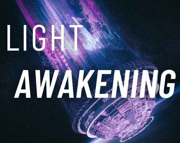 LIGHT: Awakening