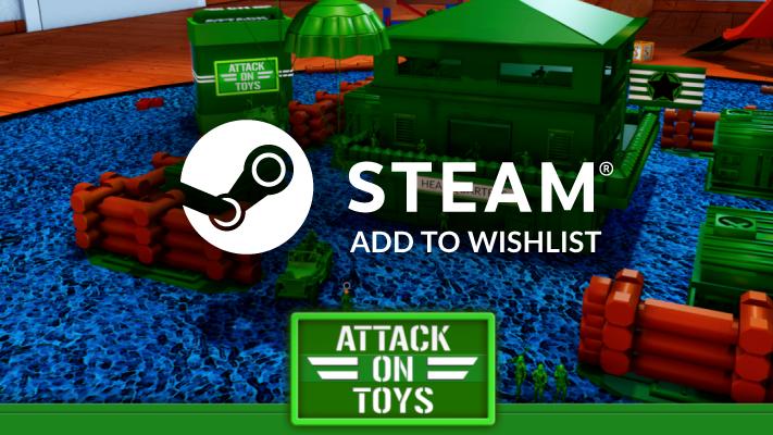 Attack on Toys STEAM Wishlist