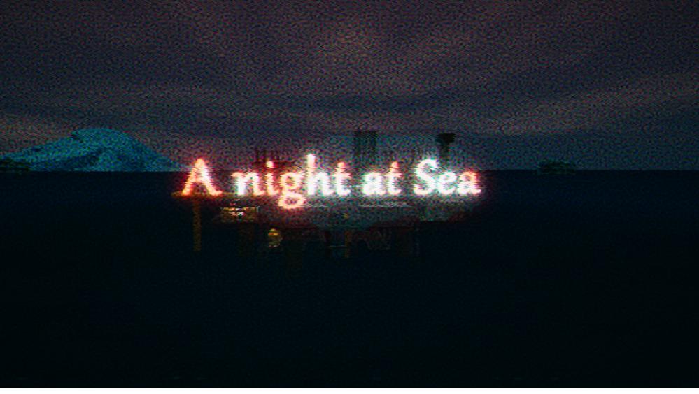 A night at Sea