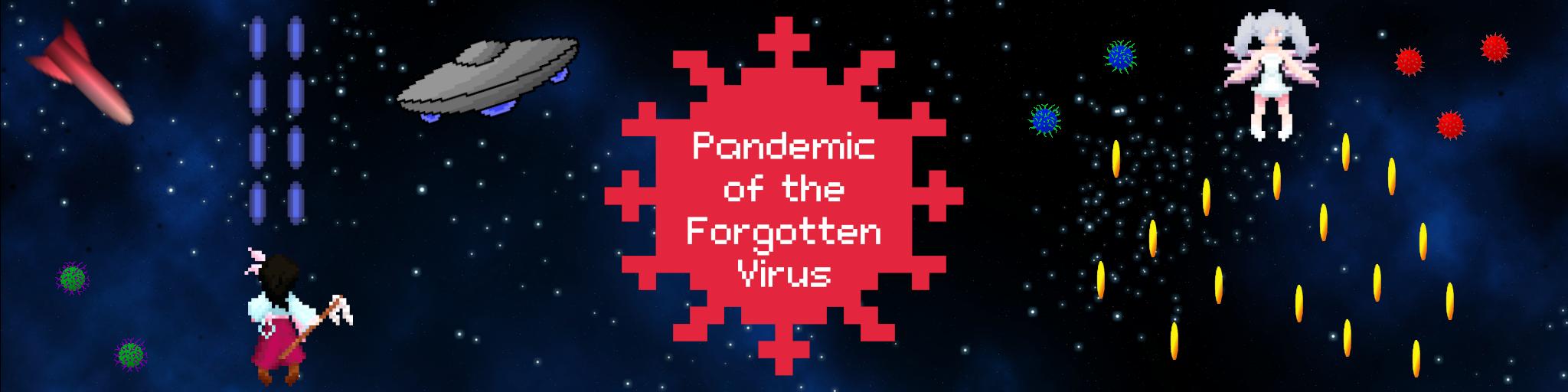 Pandemic of the Forgotten Virus