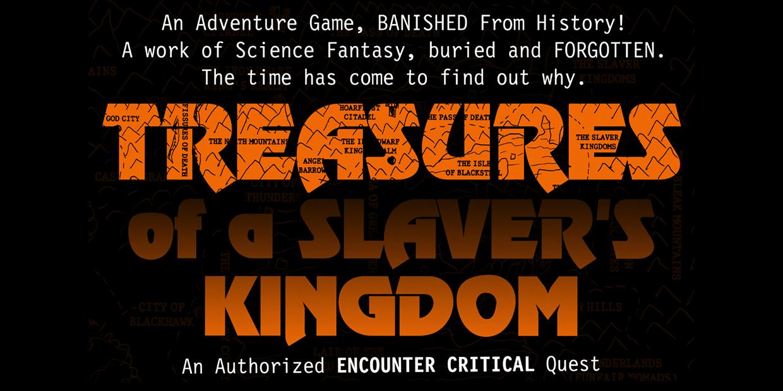Treasures of a Slaver's Kingdom