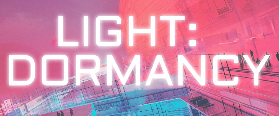 LIGHT: DORMANCY