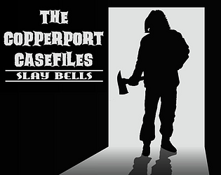 The Copperport Casefiles: Slay Bells