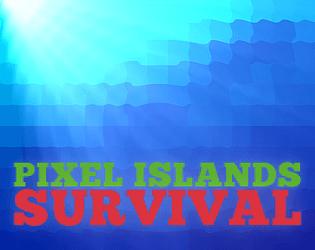 Pixel Island Survival