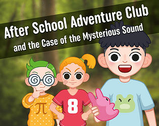 After School Adventure Club and the Case of the Mysterious Sound