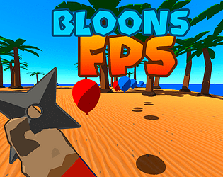 Bloons FPS [Free] [Shooter] [Windows]