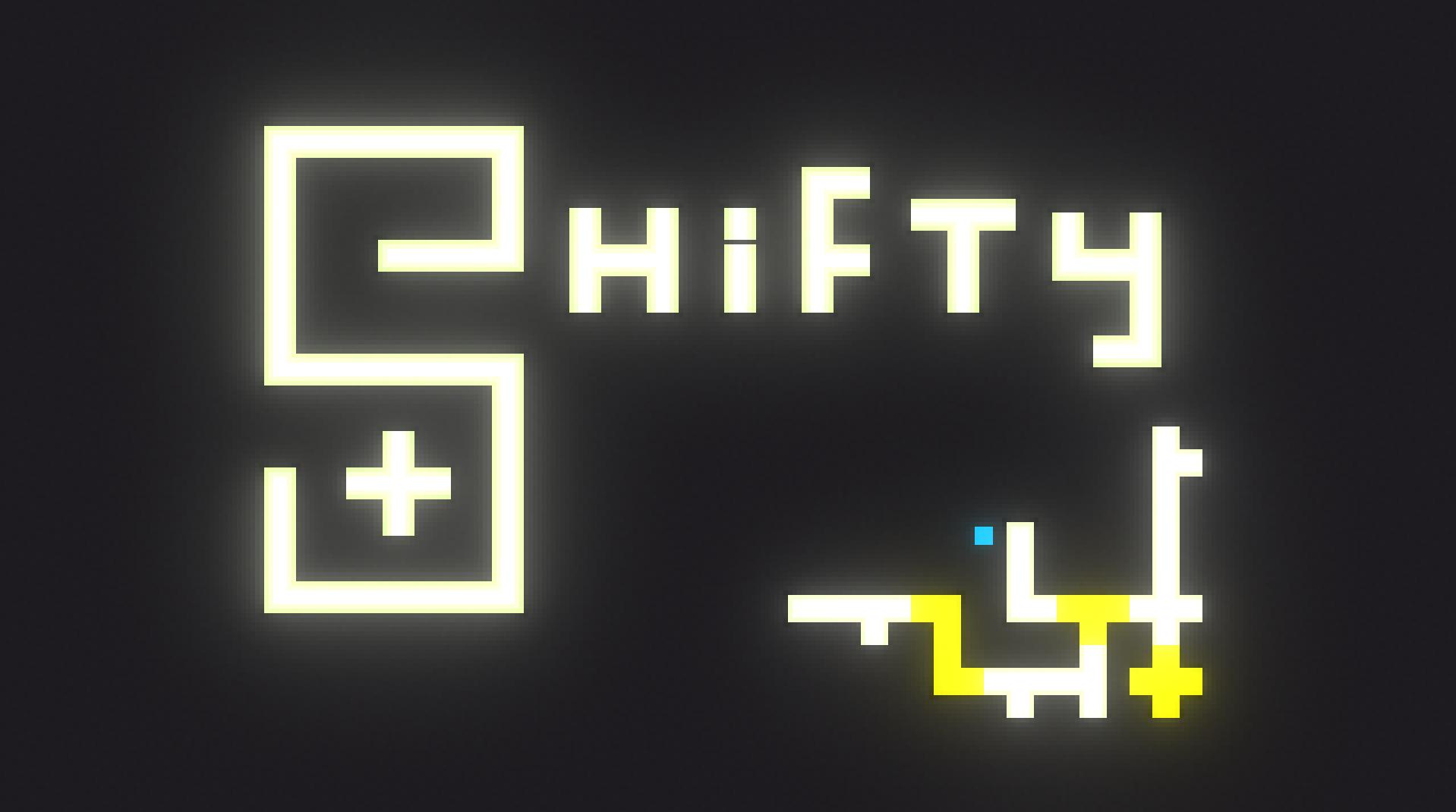 Shifty +