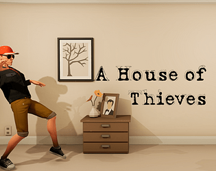 A House of Thieves Demo [Free] [Simulation] [Windows]