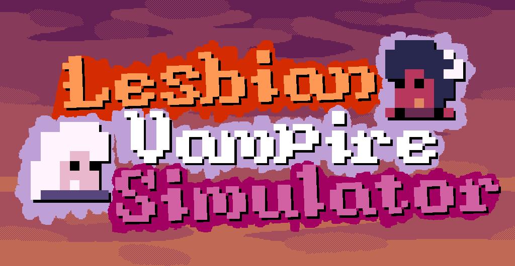 Lesbian Vampire Simulator