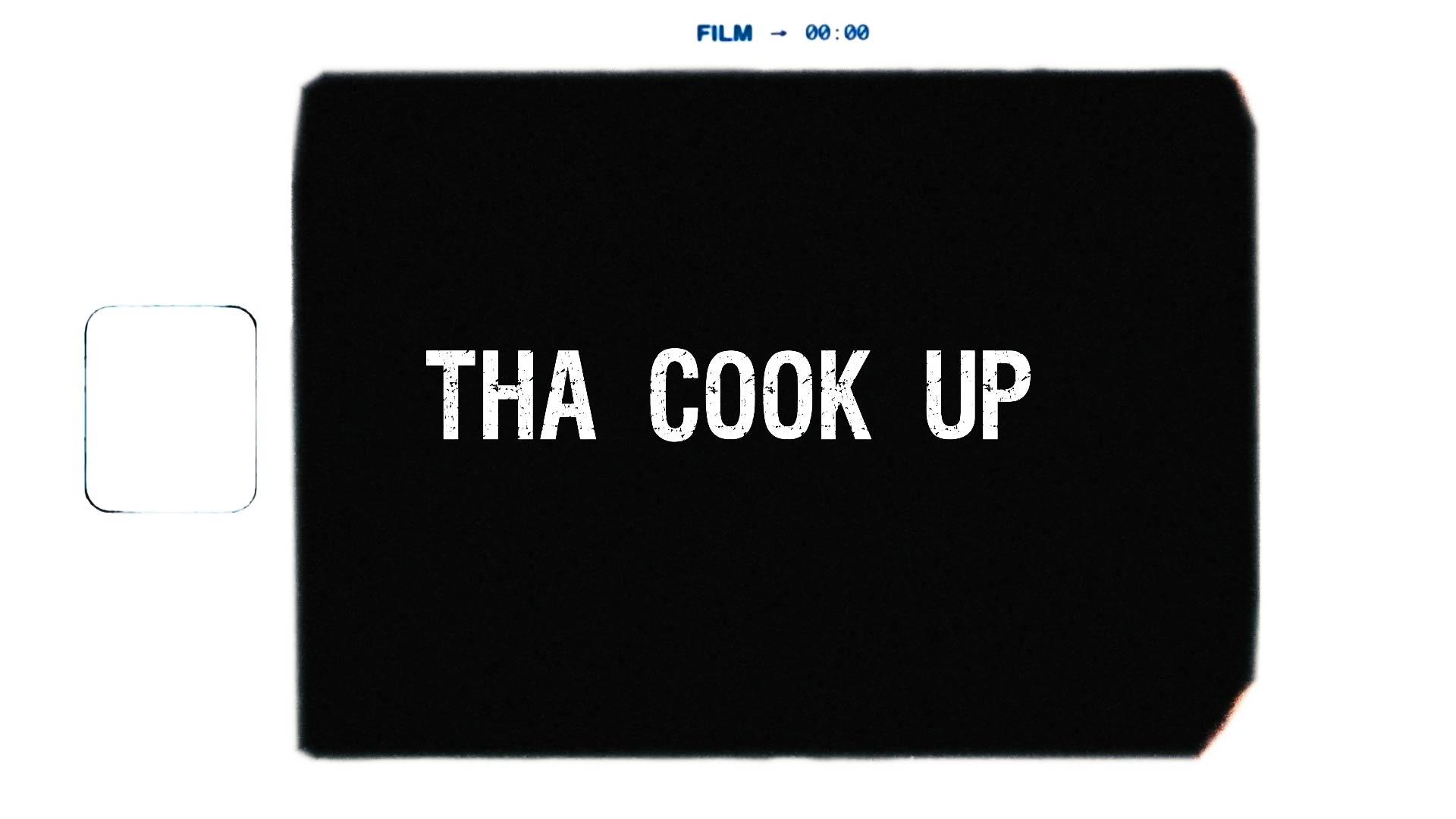 DVOD - Tha Cook Up - Promo