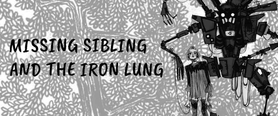 Missing sibling and the Iron Lung (beta)