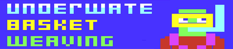 Underwater Basket Weaving VIC20