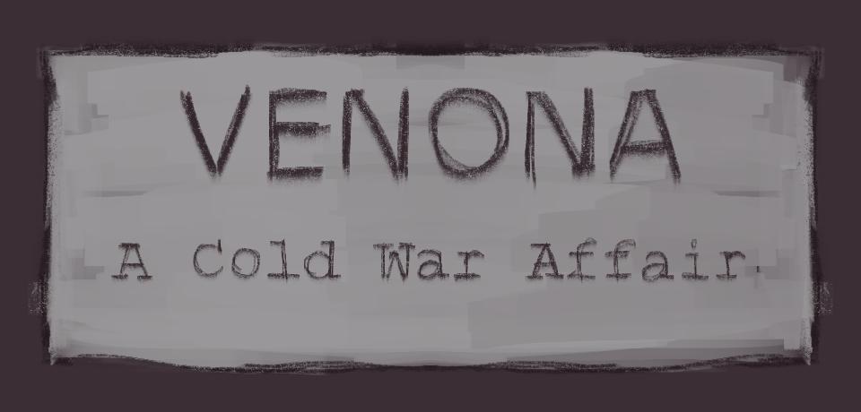 Venona: A Cold War Affair