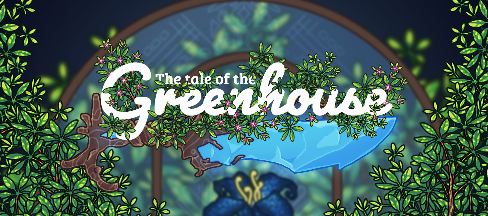 The Tale of the Greenhouse