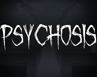 PSYCHOSIS [Free] [Adventure] [Windows]