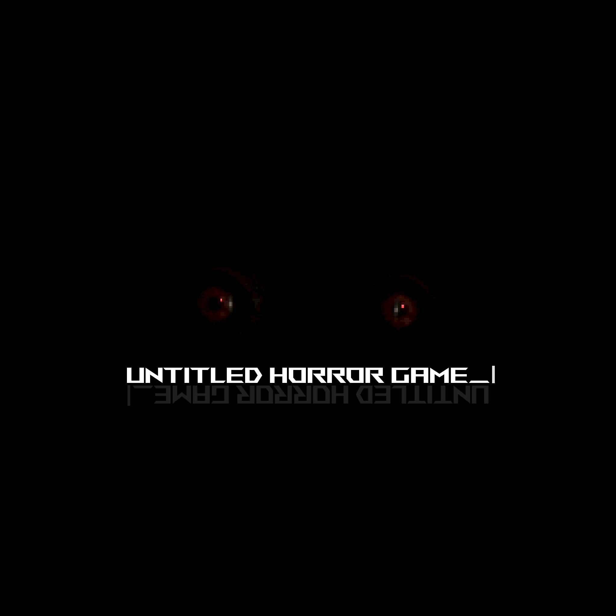 Untitled Horror Game