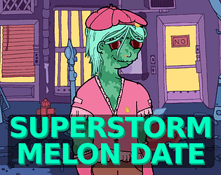 Superstorm Melon Date [Free] [Visual Novel] [Windows] [macOS]
