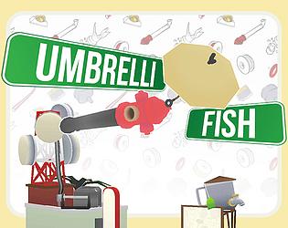 Umbrelli Fish (Game) [Free] [Puzzle] [Windows] [macOS]