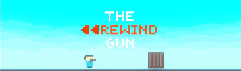 The Rewind Gun