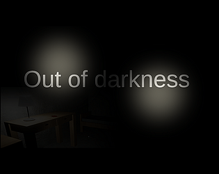 Out of darkness [Free] [Adventure] [Windows]