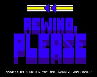 REWIND, PLEASE [Free] [Simulation] [Windows]