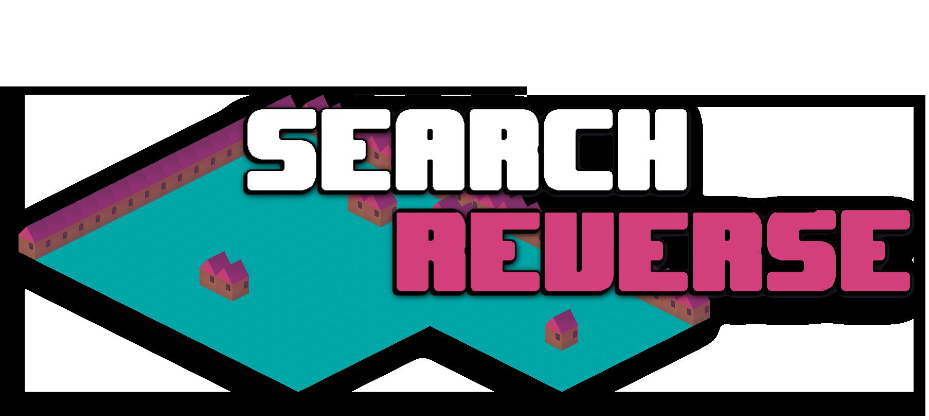 Search Reverse