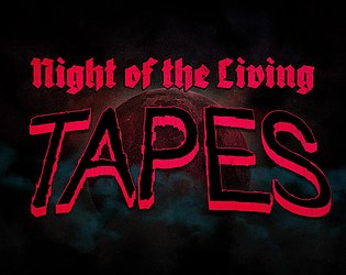 Night of the Living TAPES [Free] [Action] [Windows] [macOS] [Linux]