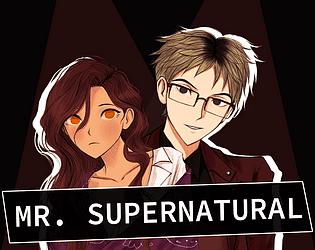 Mr. Supernatural [Free] [Visual Novel] [Windows] [macOS]
