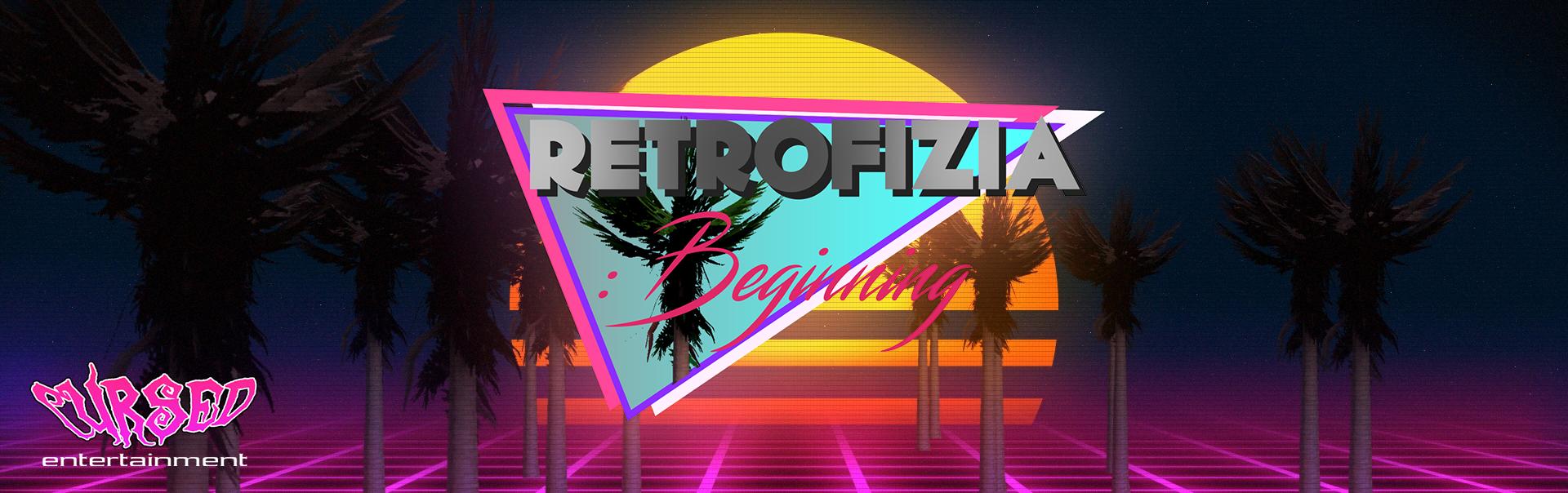 Retrofizia - Beginning