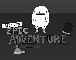 GREGORY'S EPIC ADVENTURE [Free] [Visual Novel] [Windows] [macOS]