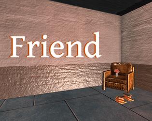 Friend [Free] [Simulation]