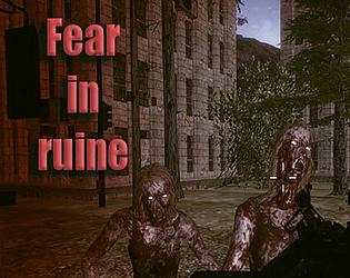 Fear in ruine [Free] [Shooter] [Windows]